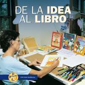 De la idea al libro (From Idea to Book)