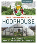 The Year Round Hoophouse