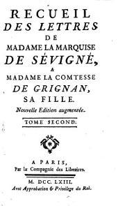 Recueil des lettres de Madame la marquise de Sévigné a Madame la comtesse de Grignan, sa fille: Volume2