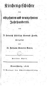 Allgemeine Geschichte der christlichen Kirche nach der Zeitfolge: Volumes 7-8