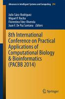 8th International Conference on Practical Applications of Computational Biology   Bioinformatics  PACBB 2014  PDF