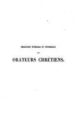 Collection intégrale et universelle des orateurs sacrés du premier et du second ordre: savoir : de Lingendes ... [et al.] et collection intégrale, ou choisie de la plupart des orateurs du troisième ordre : savoir : Camus ... [et al.], Volume92