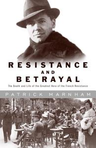 Resistance and Betrayal Book