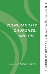 Vulnerability, Churches, and HIV