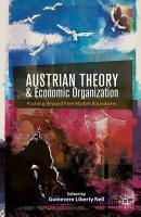 Austrian Theory and Economic Organization PDF