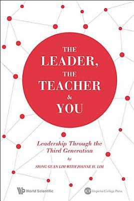 The Leader  The Teacher  amp  You
