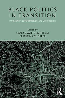 Black Politics in Transition PDF