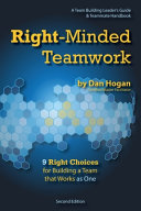 Right Minded Teamwork   9 Right Choices for Building a Team that Works as One PDF