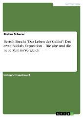 """Bertolt Brecht """"Das Leben des Galilei"""": Das erste Bild als Exposition – Die alte und die neue Zeit im Vergleich"""