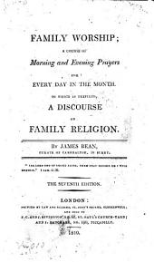 Family worship; a course of morning and evening prayers