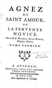 Agnes de Saint Amour, ou la fervente novice
