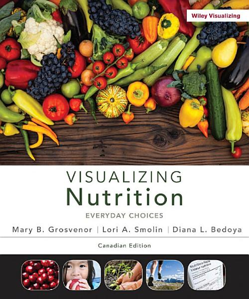 Visualizing Nutrition, Canadian Edition