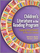 Children's Literature in the Reading Program: Engaging Young Readers in the 21st Century