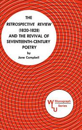 The Retrospective Review (1820-1828) and the Revival of Seventeenth Century Poetry