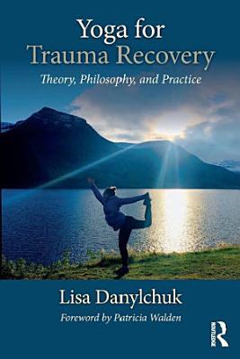 Yoga for Trauma Recovery