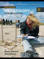 Archaeology: An Introduction, Edition 5