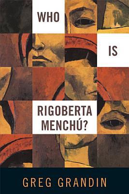 Who Is Rigoberta Menchu  PDF