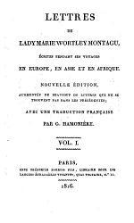 Lettres de Lady Marie Wortley Montagu, 'ecrites Pendant Ses Voyages en Europe, en Asie Et en Afrique