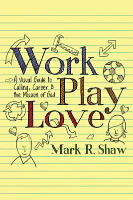 Work  Play  Love