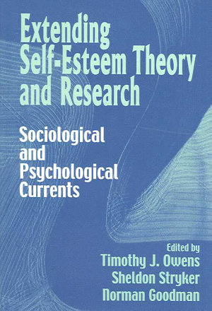 Extending Self-Esteem Theory and Research