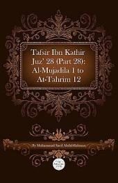 Tafsir Ibn Kathir Juz' 28 (Part 28): Al-Mujadila 1 To At-Tahrim 12