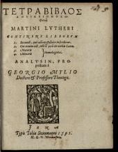 Tetrabiblos Antideipnosophistike Martini Lutheri contra Sacramentarios