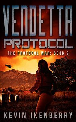 Vendetta Protocol