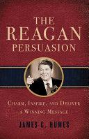 The Reagan Persuasion