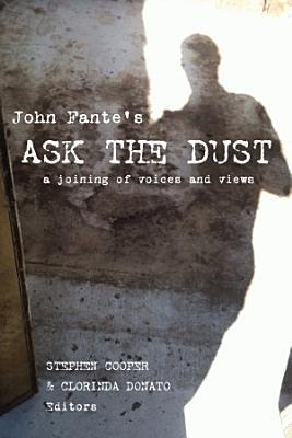 John Fante s Ask the Dust