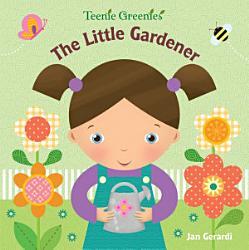 The Little Gardener Book PDF
