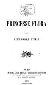 La princesse Flora par Alexandre Dumas