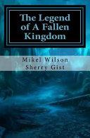 The Legend of the Fallen Kingdom PDF