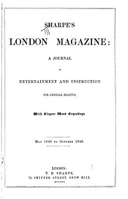 Sharpe s London Magazine of Entertainment and Instruction  for General Reading PDF