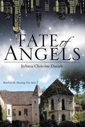 Fate of Angels