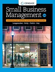 Small Business Management  Launching   Growing Entrepreneurial Ventures PDF