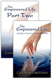 The Empowered Life + Part 2: 🌸 Take Control of Your Life