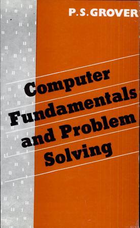 Computer Fundamentals and Problem Solving PDF