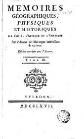 Memoires géographiques, physiques et historiques, 3: sur l'Asie, l'Afrique & l'Amérique