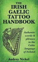 The Irish Gaelic Tattoo Handbook