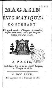 Magasin énigmatique contenant un grand nombre d'énigmes ingénieuses... (recueillies par P. A. Alletz.)