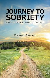 Journey to Sobriety: Forty years and counting