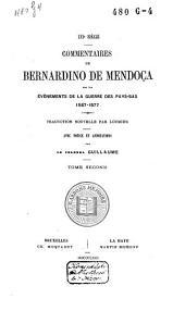Commentaires de Bernardino de Mendoça sur les évènements de la guerre des Pays-Bas, 1567-1577: Volume2