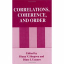 Correlations, Coherence, and Order