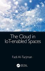 The Cloud in IoT-enabled Spaces