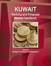 Kuwait Banking & Financial Market Handbook