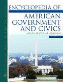 Encyclopedia of American Government and Civics Book