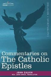 Commentaries on the Catholic Epistles