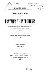 Recopilación de tratados y convenciones celebrados entre la República de Chile y las potencias extranjeras: Volumen 2