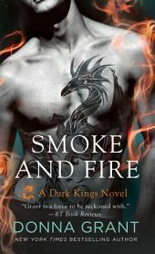 Smoke and Fire: A Dragon Romance