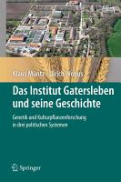 Das Institut Gatersleben Und Seine Geschichte PDF